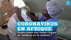 Coronavirus en Afrique : quelles pistes pour freiner l'impact de la pandémie ?